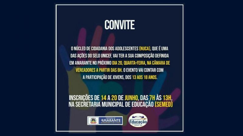 Prefeitura Municipal de Amarante convida todos os jovens para participar do NUCA
