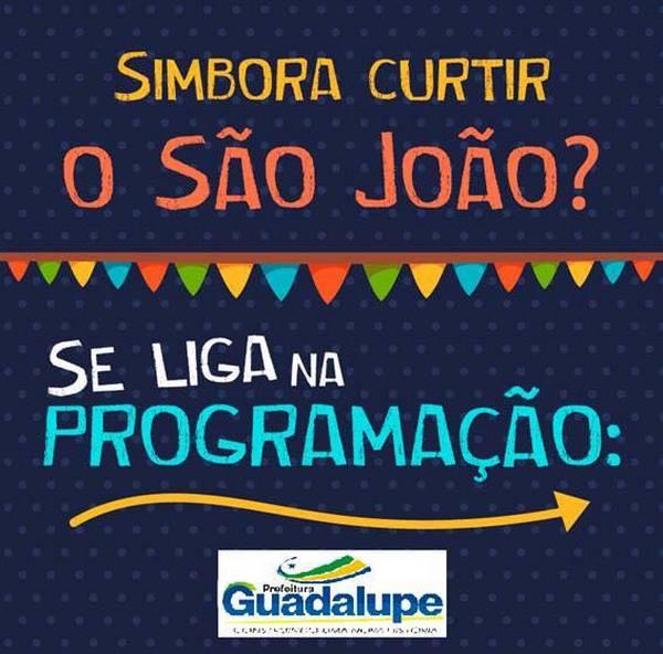 Confira a Programação Oficial do 2º Cidade Junina em Guadalupe