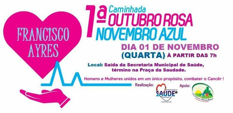 Secretaria de Saúde de Francisco Ayres realizará 1ª caminhada Outubro Rosa Novembro Azul