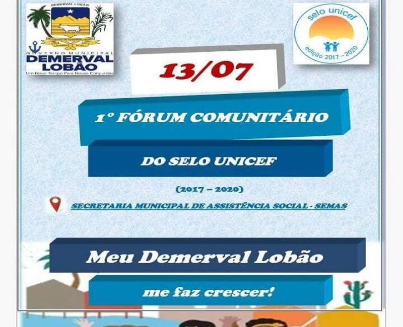 CONVITE | Participe do 1º Fórum Comunitário do Selo Unicef em Demerval Lobão (13/07)