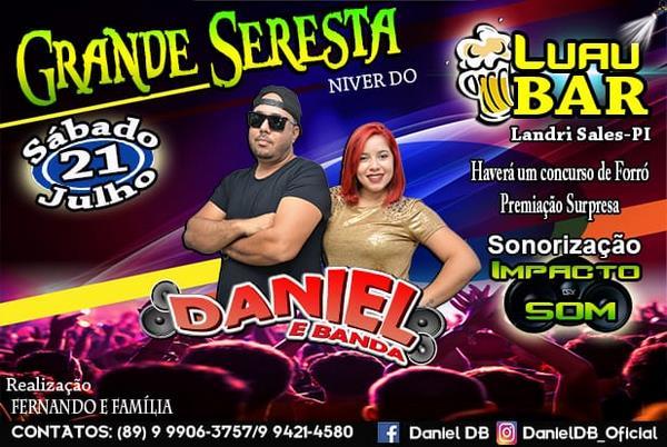 Leve Daniel e Banda para sua festa, show, seresta e garanta casa cheia