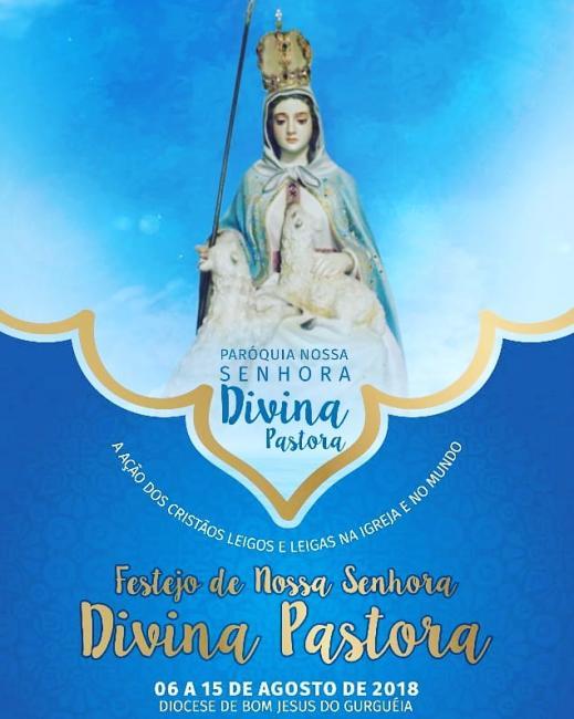 Festejo 2018: Mensagem do Pároco da Paróquia Divina Pastora de Gilbués a todos os devotos