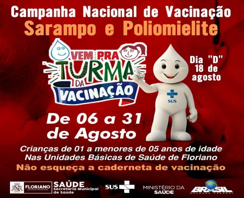 Campanha Nacional de Vacinação contra a Poliomielite e Sarampo terá início em agosto