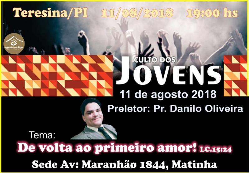 Participe do Culto de Jovens no dia 11 de Agosto em Teresina