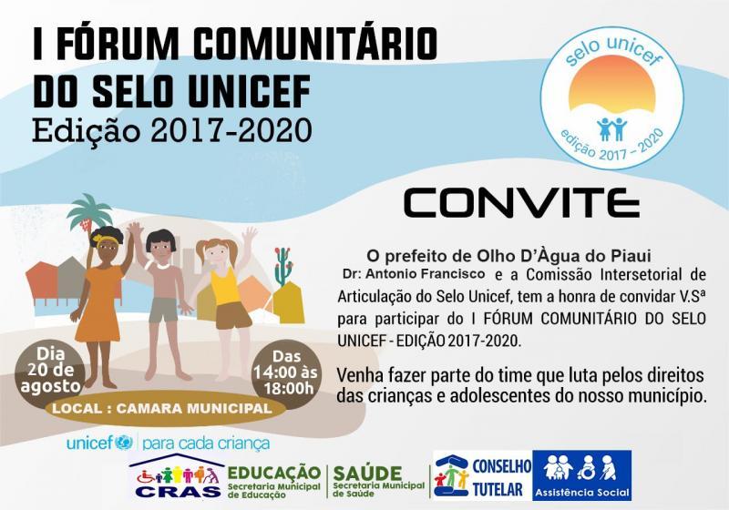 Convite  participe do 1° Fórum Comunitário do Selo UNICEF