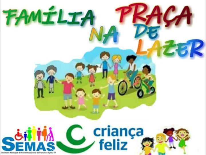 Secretaria realizará Família na Praça de Lazer em Francisco Ayres