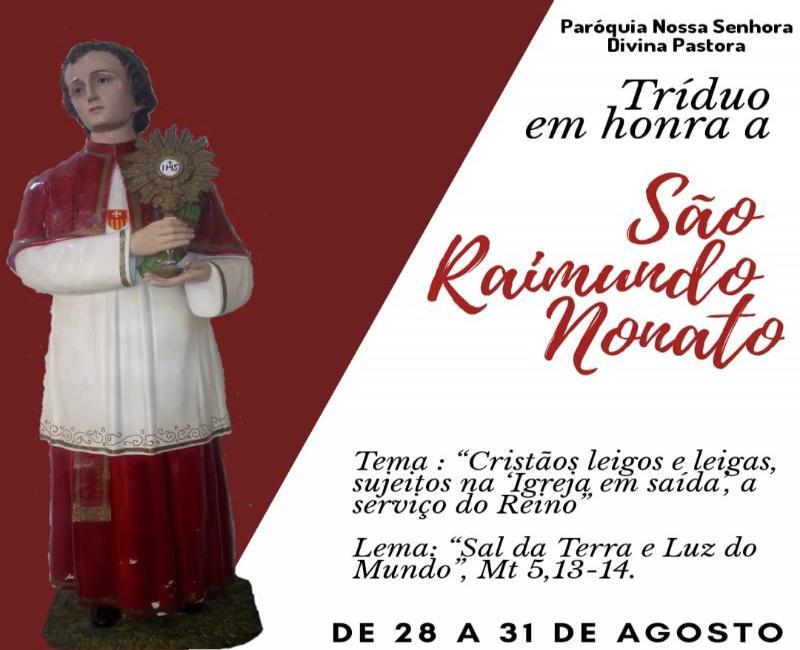 Paróquia realizará Tríduo de São Raimundo Nonato em Gilbués.