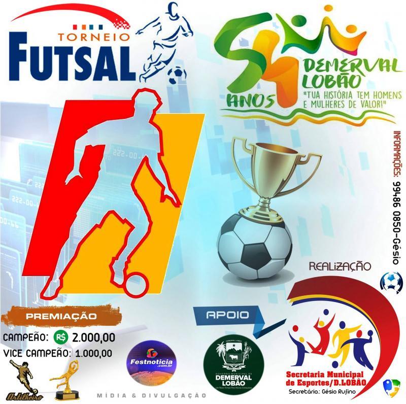 Demerval Lobão: Secretaria Municipal de Esporte e Lazer promove Torneio de futsal