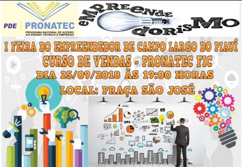 Participe  I Feira do Empreendedor dos alunos  do PRONATEC  em C. Largo-PI