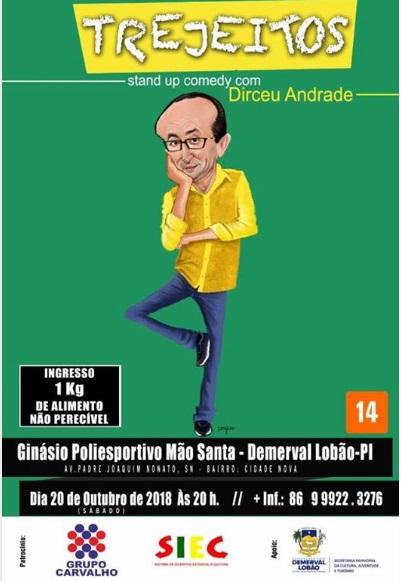 Prefeitura de Demerval Lobão leva Dirceu Andrade para a cidade