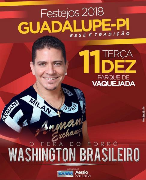 Washington Brasileiro fará grande show em Guadalupe