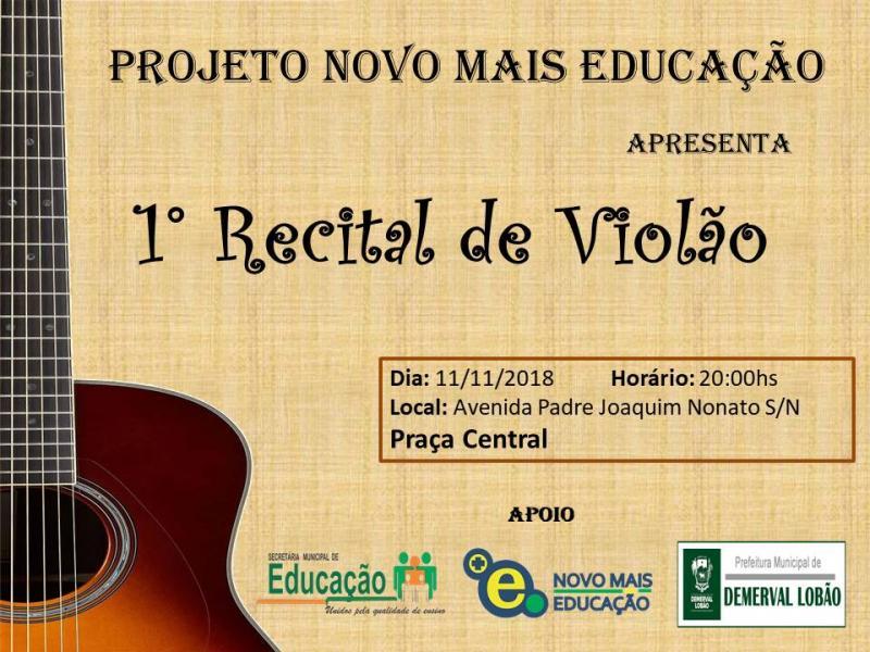 Demerval Lobão | I Recital de violão das escolas municipais; prestigie
