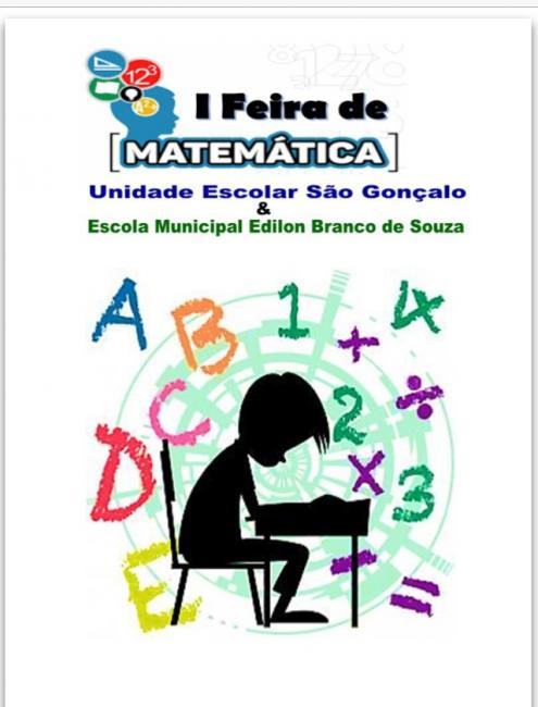 Vem a primeira feira de matemática da UESG e EMEBS