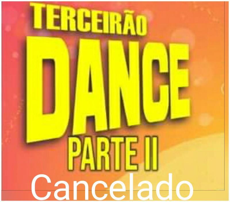 Terceirão dance parte II está cancelado