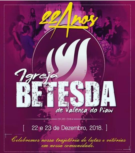 Betesda de Valença do Piauí comemorar 22 anos