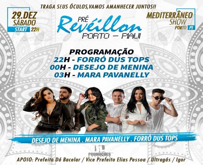 Venha pra o pré Réveillon do Mediterrâneo show em  Porto-PI