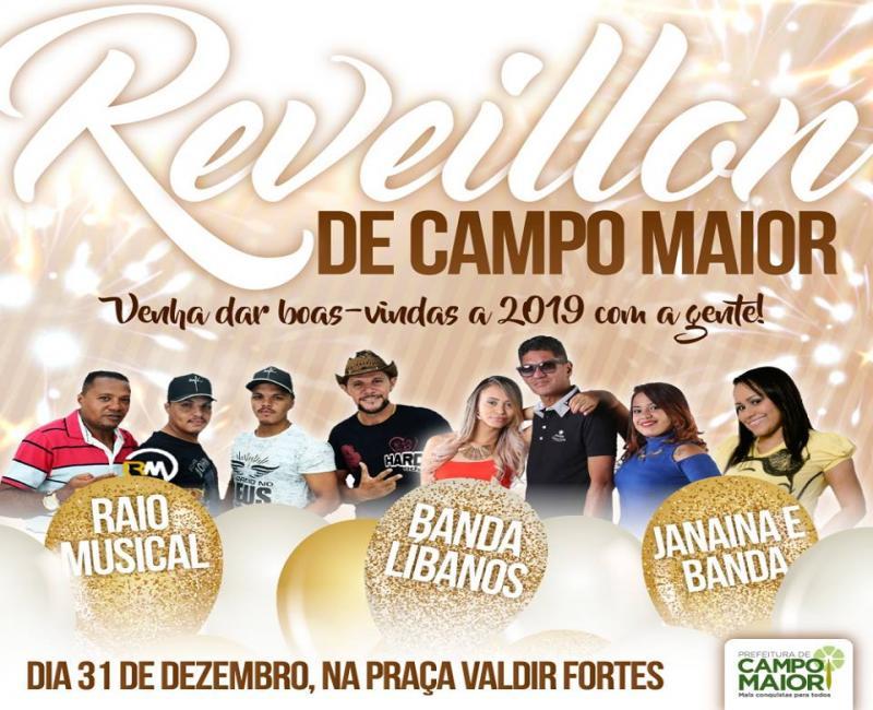 Prefeitura de Campo Maior divulga atrações do Show da Virada