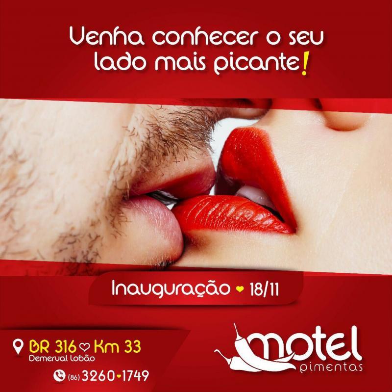 Inaugura neste sábado (18), o 'Motel Pimentas' em Demerval Lobão (PI)