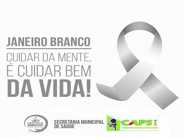 Prefeitura de Castelo divulgou programação da campanha 'Janeiro Branco'