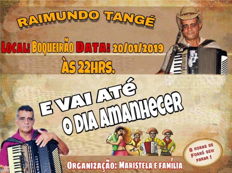 Vem ai grande festa na Comunidade Boqueirão dia 20/01, com Raimundo Tangé