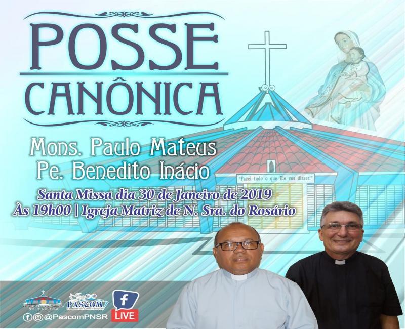 Posse Canônica de Mons. Paulo Matheus igreja matriz de N. Sra. do Rosário
