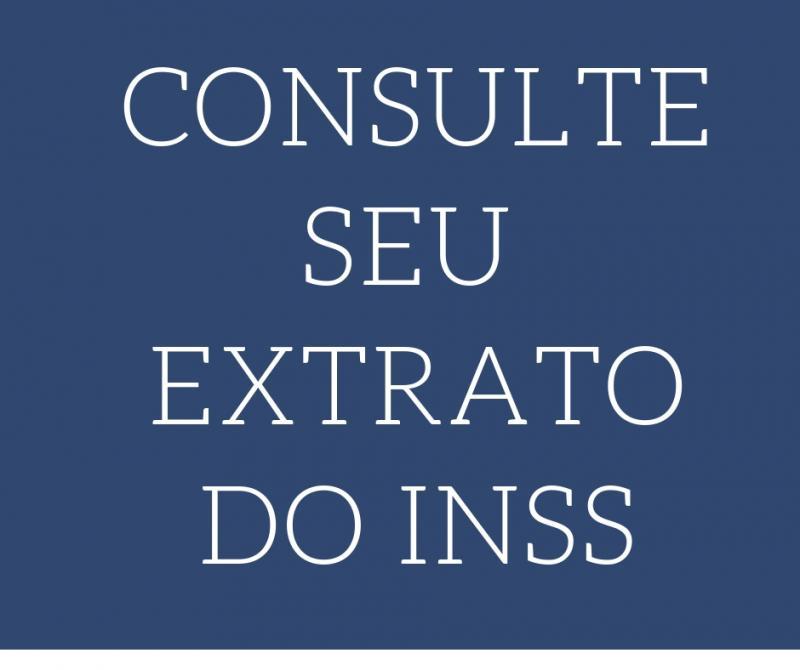 Aprenda a consultar seu Extrato do INSS.