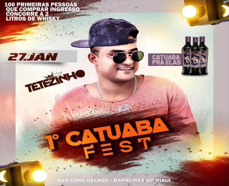 Vem aí 1° Catuaba Fest em Barreiras do Piauí