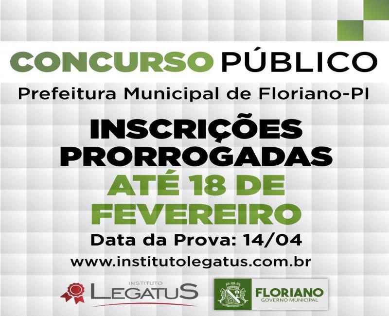 Prefeitura de Floriano prorroga inscrições do concurso público