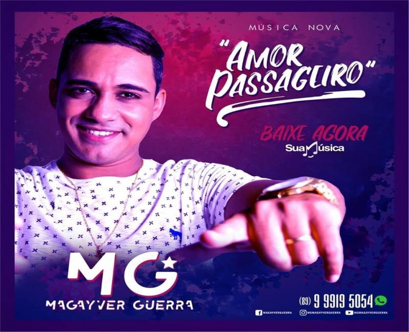 Baixe já Amor passageiro novo sucesso do cantor Magayver Guerra