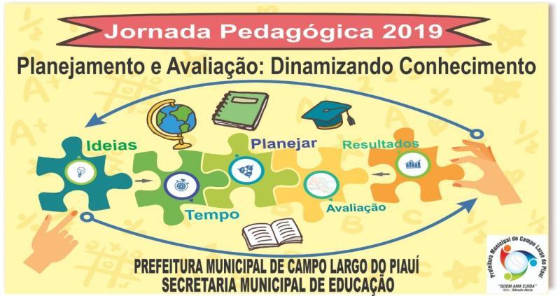 ATENÇÃO! | Está Chegando a Jornada Pedagógica 2019 em Campo Largo-PI
