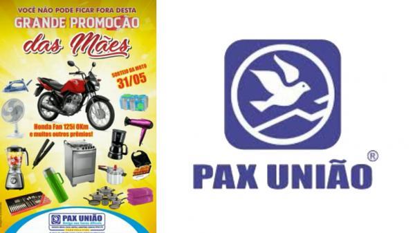 Pax União vai sortear uma moto 125 I e vários prêmios no mês das Mães