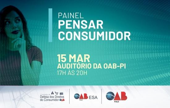 Direito do consumidor será tema em painel promovido pela OAB Piauí