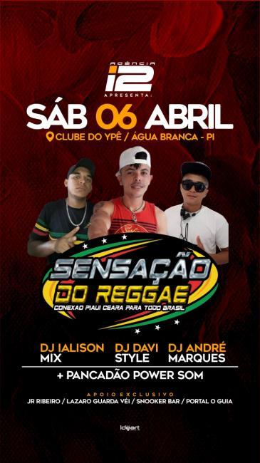 Agência i2 apresenta Baile Sensação do Reggae.
