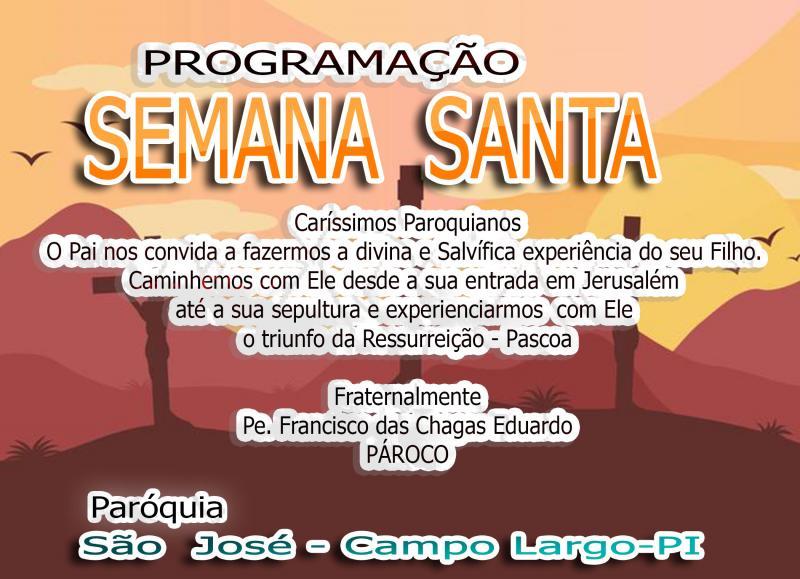 Programação Semana Santa da paróquia São José em Campo Largo-PI