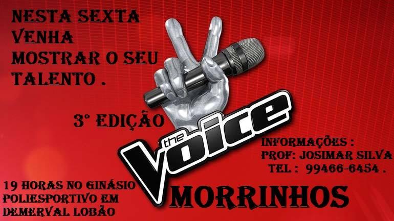 III Edição do The Voice Morrinhos, sexta (01) em Demerval Lobão (PI)