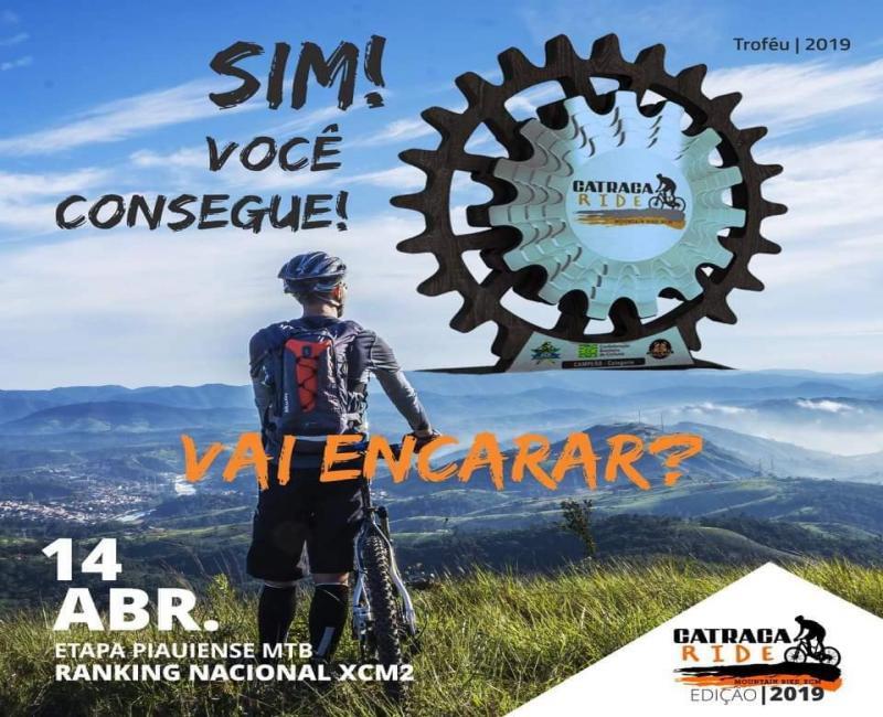 Desafio CATRACA RIDE 2019, domingo (14) em Demerval Lobão
