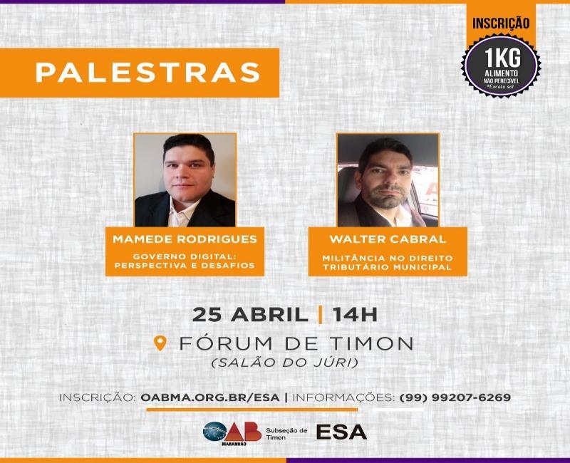 'Direito Digital' será tema de duas palestras promovidas pela OAB Timon