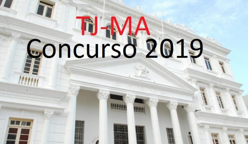 Concurso TJ MA 2019: órgão publica regulamento do certame