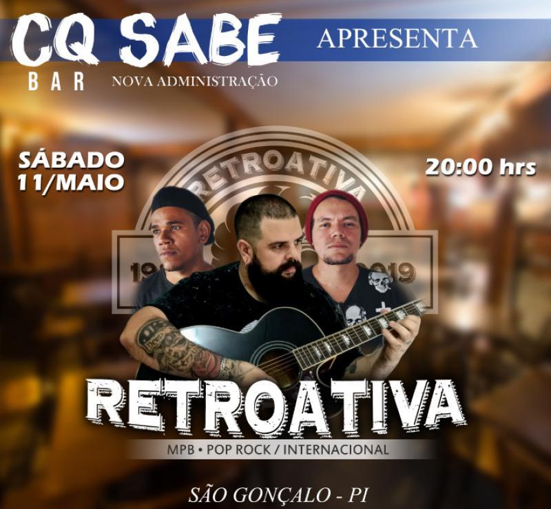 São Gonçalo-PÍ: Banda Retroativa fará show de reinauguração do bar CQ SABE