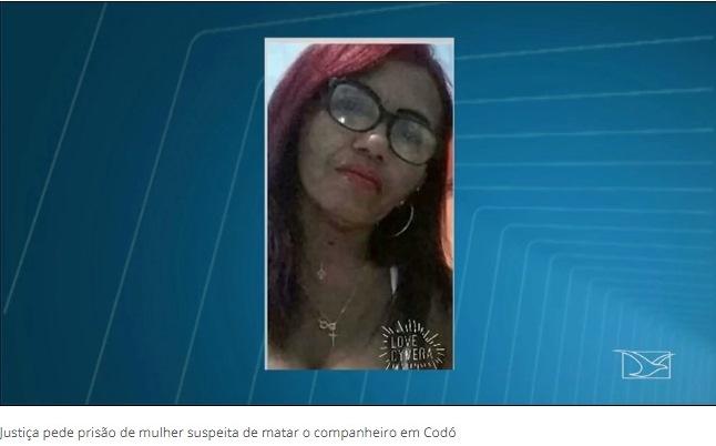 Justiça decreta prisão de mulher suspeita de ter matado companheiro no MA