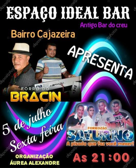 Dia 05 de julho tem grande festa no espaço ideal bar em São João dos Patos
