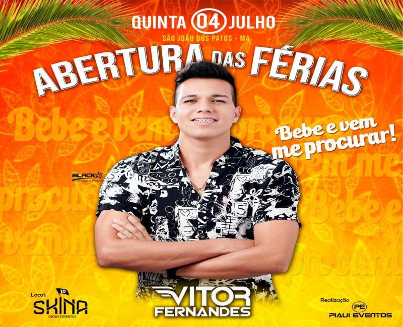 Dia 04 de julho tem show de abertura das férias em São João dos Patos-Ma