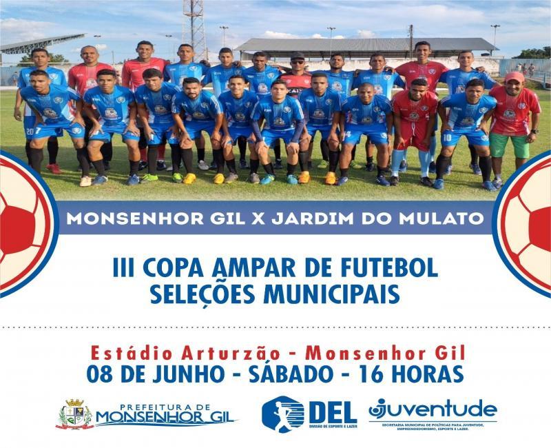 Monsenhor Gil x Jardim do Mulato na III Copa Ampar de Futebol