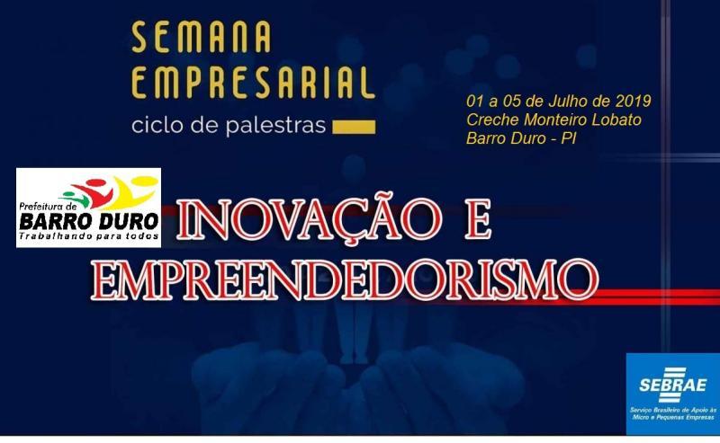 Estão abertas as Inscrições para a 1°Semana Empresarial de Barro Duro