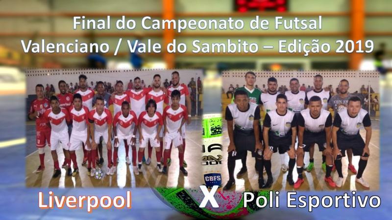 Final do campeonato de futsal Liverpool e Poli Esportivo em Valença