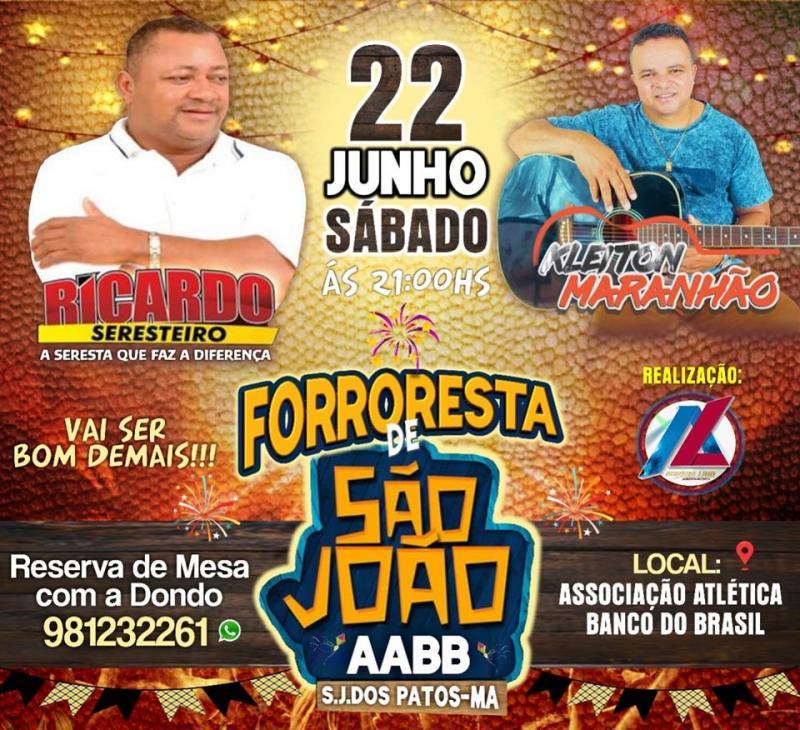 Dia 22 de junho tem forroresta de são joão em São João dos Patos-Ma