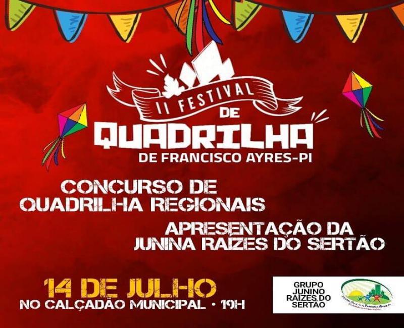 Participe do II Festival de Quadrilhas Juninas em Francisco Ayres