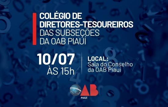 OAB Piauí promoverá I Colégio de Diretores-Tesoureiros