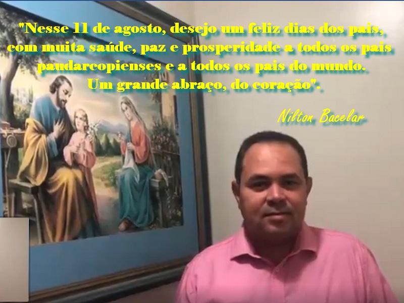 Mensagem pelo dia dos pais do prefeito de Pau D'arco do PI, Nilton Bacelar