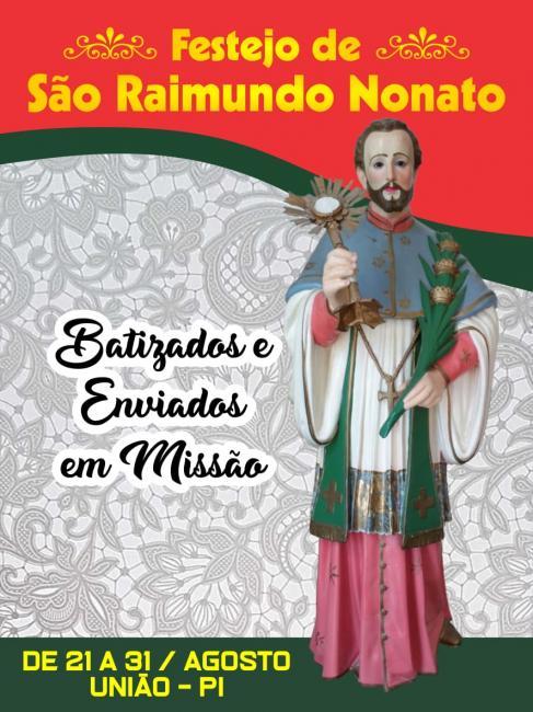Paróquia se prepara para os festejos de São Raimundo Nonato em União